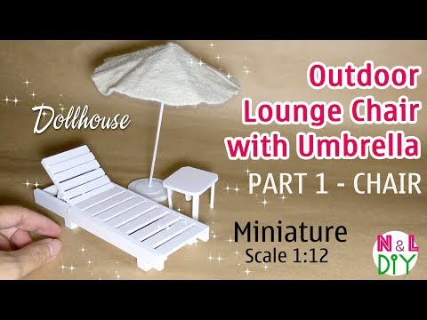 DIY Miniature Outdoor Lounge Chair with Umbrella | Part 1 - The Lounge Chair