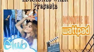 BookTrailer: Club Glee ||Wattpad||