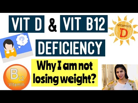 Vitamin D & Vitamin B 12 Deficiency | Causes, Symptoms & Cure | Weight Loss Tips | In Hindi