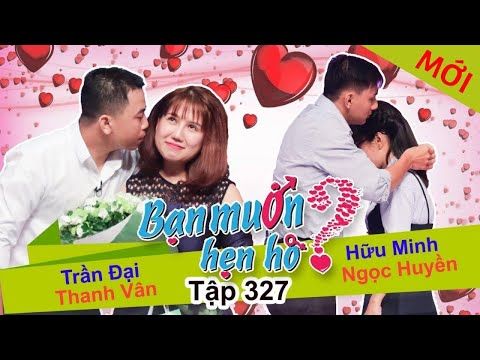 WANNA DATE?| EP 327 UNCUT| Trai Dai - Thanh Van| Huu Minh - Ngoc Huyen | 121117 💚