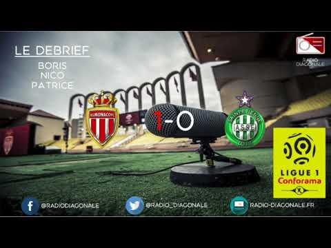 Le Débrief - Ligue 1 - J37 Monaco/Saint-Etienne (1-0)