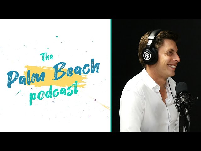 Palm Beach Podcast #27 - Ash Atkinson - Equestrian & Luxury Entrepreneur