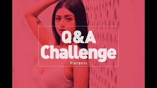 Vieranni -Q&A and Challenge-