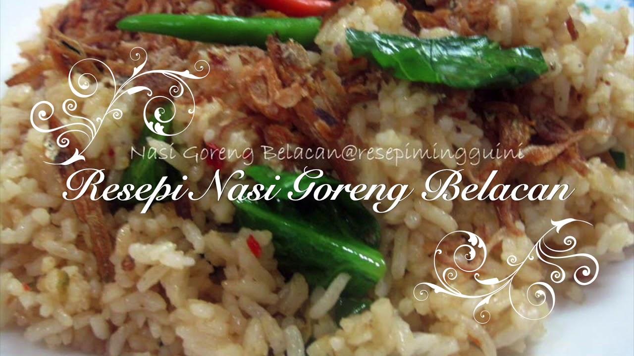 Resepi Nasi goreng Belacan Mudah dan Sedap - YouTube