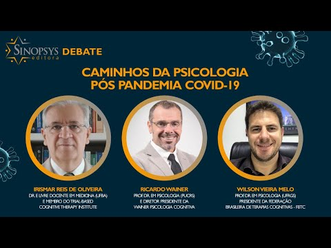 Caminhos da Psicologia Pós Pandemia Covid-19 | Sinopsys Debate #1
