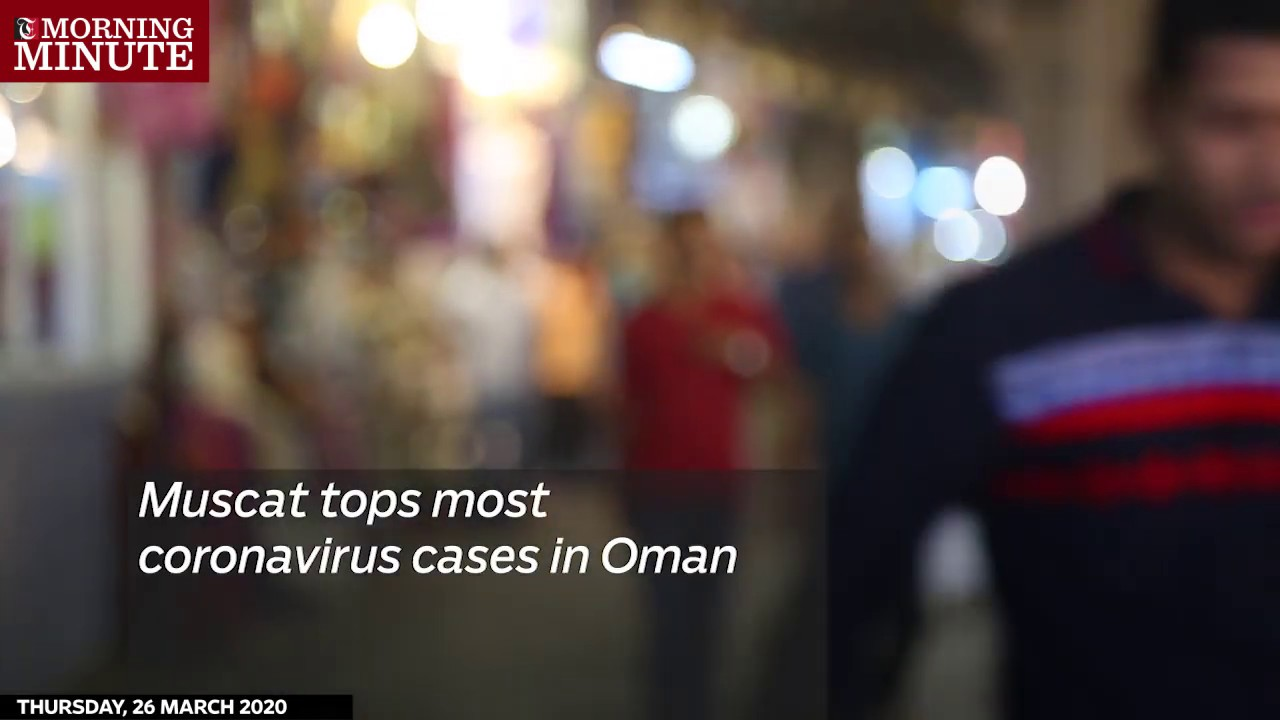 Muscat tops most coronavirus cases in Oman