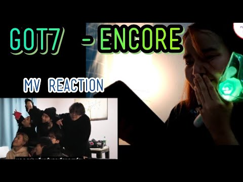 GOT7- ENCORE M/V Reaction - ขอบคุณที่ทำให้เราเชื่อว่าคำว่า #ตลอดไป มันอาจจะมีอยู่จริง💚