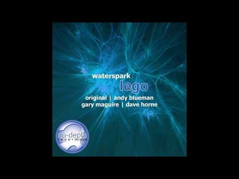 Waterspark - Lego (Gary Maguire Remix)