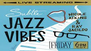 "Nicole Atkins - ""Subtle Jazz Vibes 2 ...subtler jazz vibes"" - LIVE Music Video"
