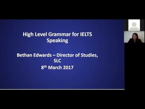 Higher level grammar for IELTS speaking