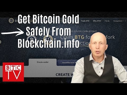 Getting Bitcoin Gold Safely From Blockchain.info | Creating Bitcoin Wallet