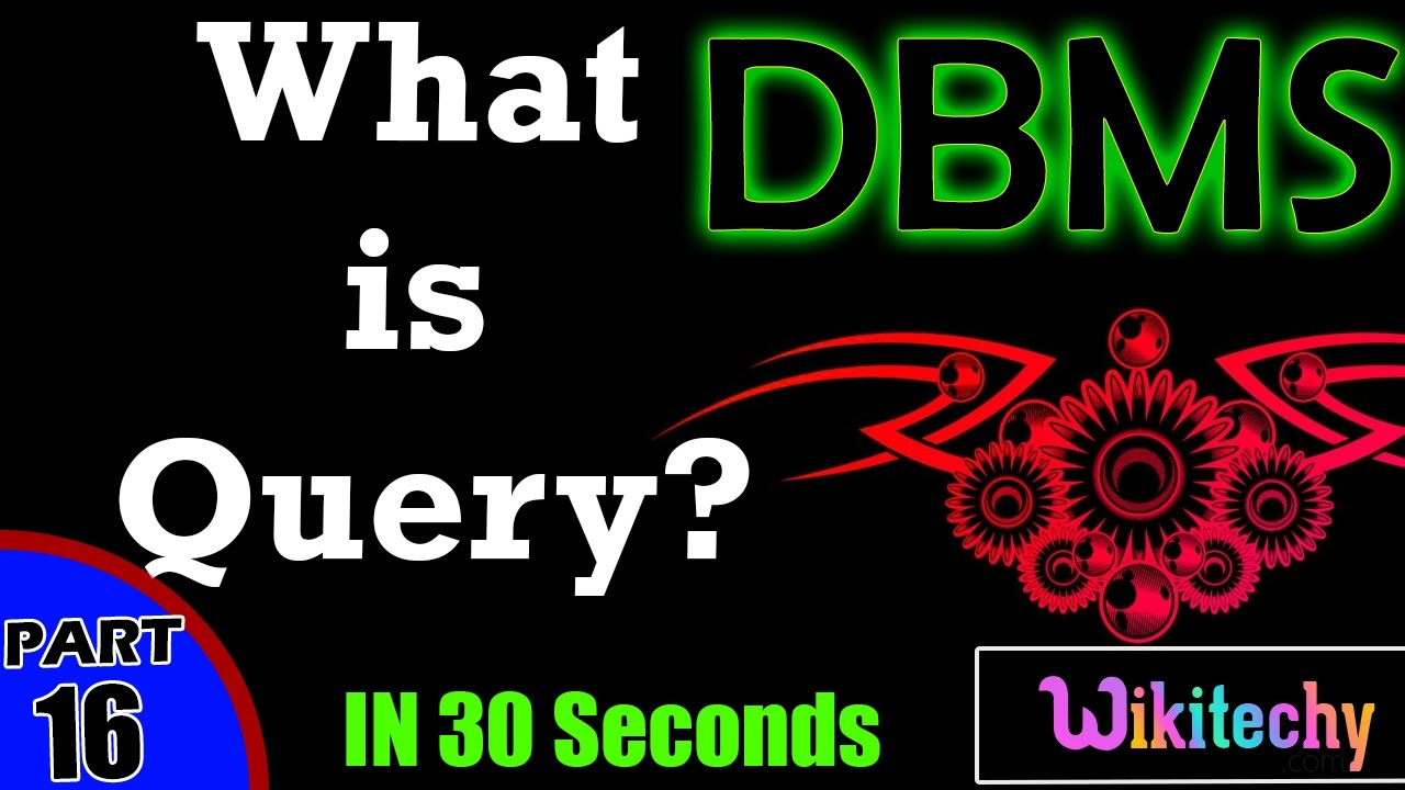 what is query in dbms what is a query dbms interview questions what is query in dbms what is a query dbms interview questions and answers