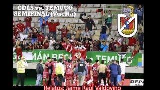 audio goles semifinal primera b cdls temuco