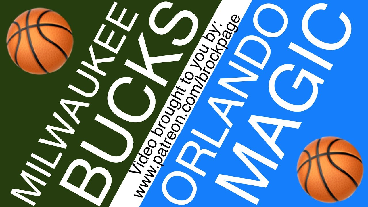 Milwaukee Bucks vs. Orlando Magic free live stream (8/18/20): How ...