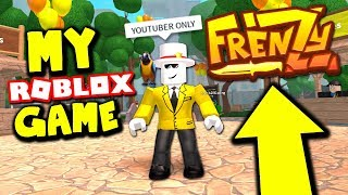 YOUTUBER ONLY ROBLOX FRENZY (My New Roblox Game)