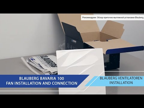 Overview Blauberg Fan Installation And Connection Blauberg Bavaria 100