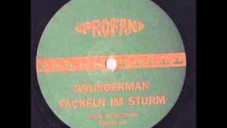 Grungerman (Mike Ink) - Fackeln Im Sturm