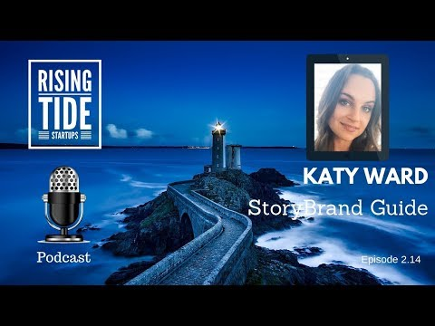Katy Ward - StoryBrand Guide - Rising Tide Startups