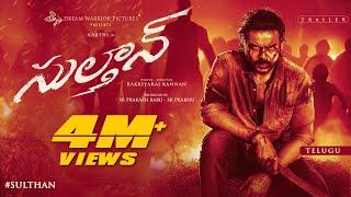 SULTHAN - Official Trailer (Telugu) | Karthi, Rashmika | Vivek - Mervin | Bakkiyaraj Kannan | 4K