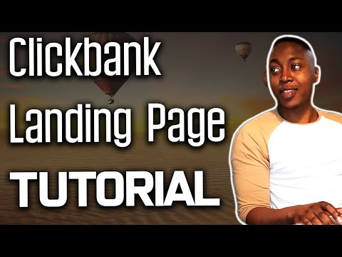 How to Create A Landing Page for Clickbank - Tutorial