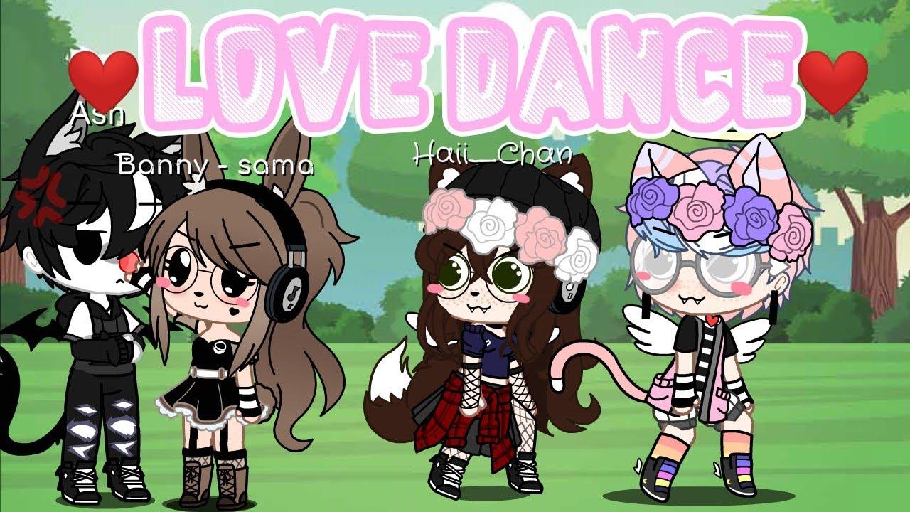 Love Dance MeMe 🌼Gacha Club🌼 - YouTube