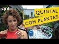 Quintal de casa com plantas tropicais | Jardinagem | Carol Costa