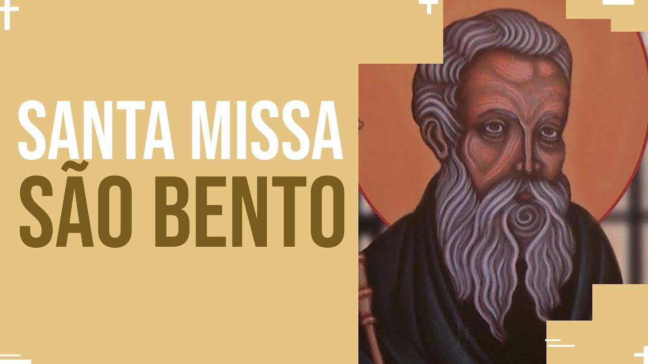 Santa Missa  - São Bento   | PADRE REGINALDO MANZOTTI