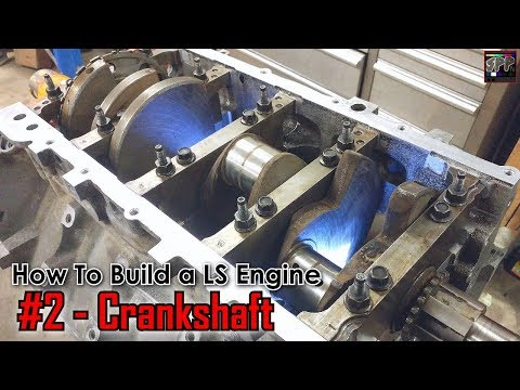 Crankshaft & Main Bearing Installation Feat. Bendy | How to Build a LS engine (ep2)