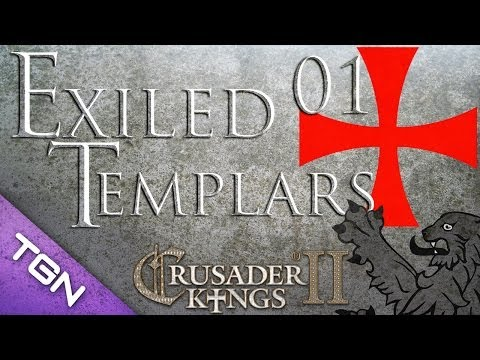 Let's Play Crusader Kings II The Exiled Templars Part 1