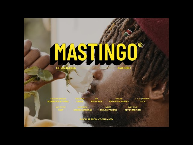 Kahu$h x Chris Kaiga - MaStingo (Official Music Video)