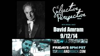 The Subjective Perspective Show featuring David Amram discussing meeting Dizzy Gillespie and more!