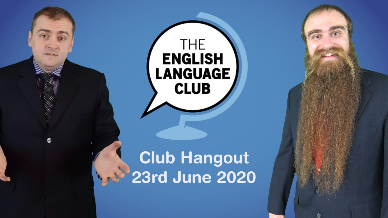 Club Hangout Live 23rd June 2020 #stayhome #learnenglish #withme