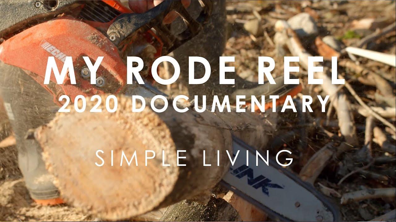 My RODE Reel 2020 Simple Living Documentary