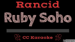 Rancid • Ruby Soho (CC) [Karaoke Instrumental Lyrics]