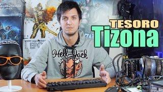 Tesoro Tizona: обзор игровой клавиатуры