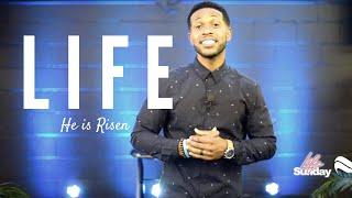 L I F E (He is Risen)