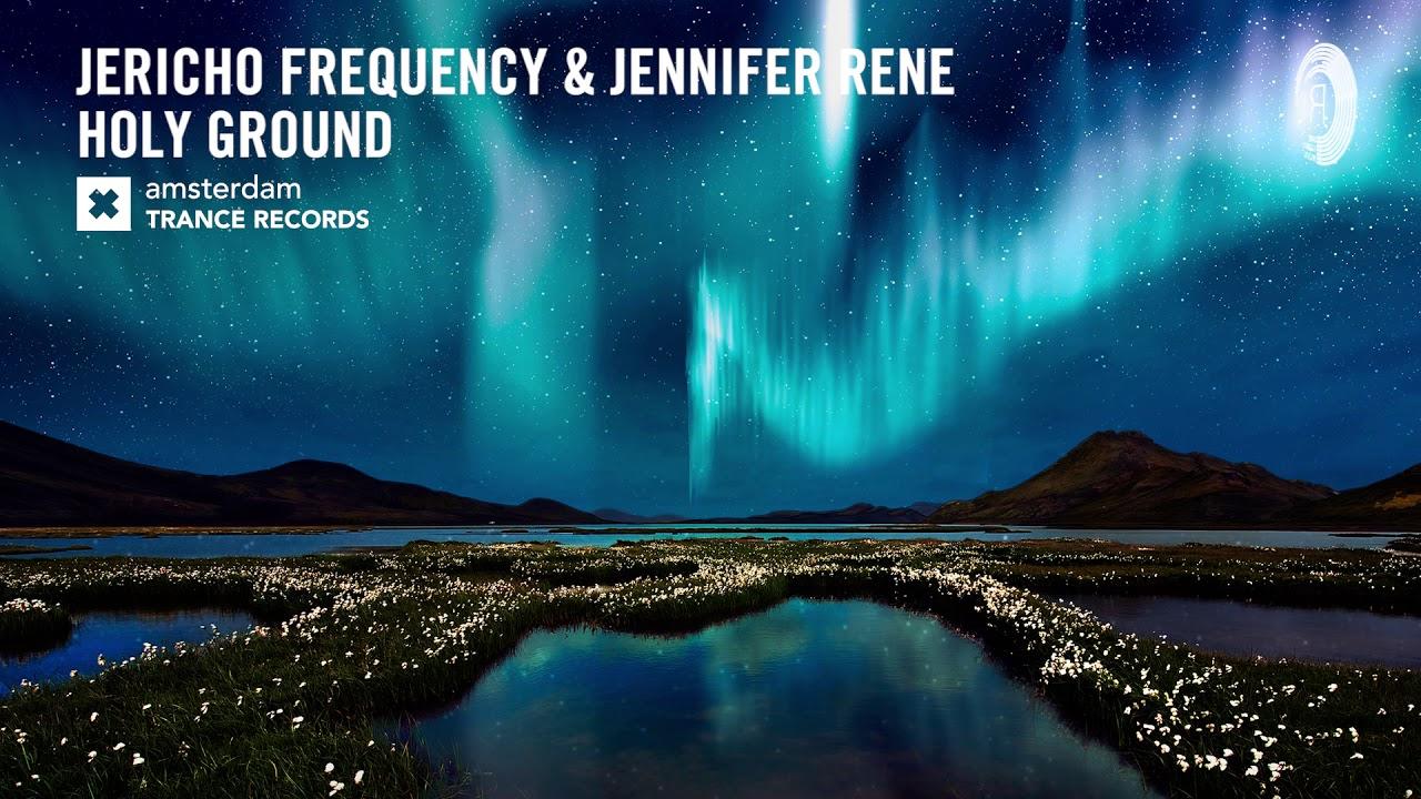 VOCAL TRANCE: Jericho Frequency & Jennifer Rene - Holy Ground (Amsterdam Trance) + LYRICS 