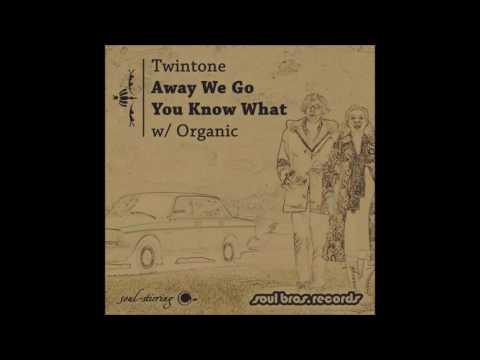 Twintone - Away We Go