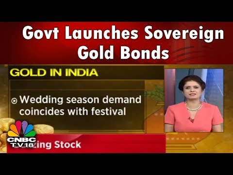 Akshaya Tritiya 2018 | Govt Launches Sovereign Gold Bonds | CNBC TV18