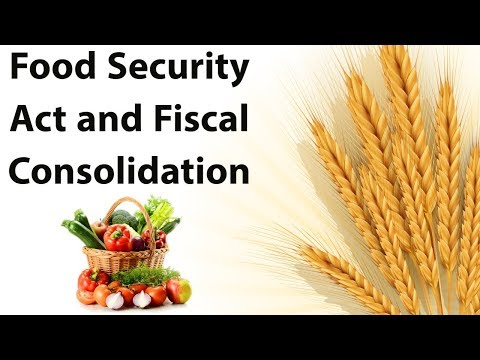 Food Security Act & Fiscal Consolidation, N K Singh Committee recommendations Current Affairs 2018