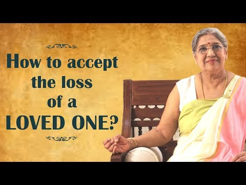How to accept the loss of a loved one? | By Yoga Guru - Hansaji