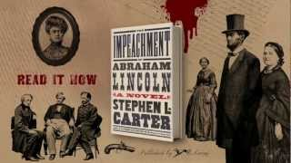 The Impeachment Of Abraham Lincoln By Stephen L Carter border=
