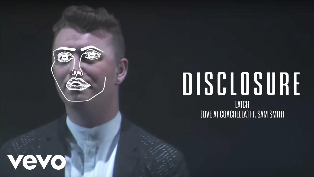 disclosure-latch-live-at-coachella-ft-sam-smith-disclosurevevo