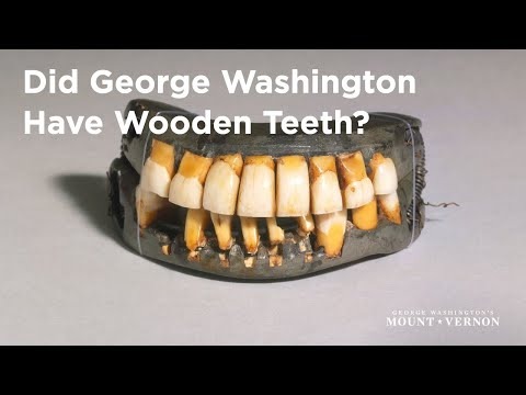 Did George Washington Have Wooden Teeth Youtube