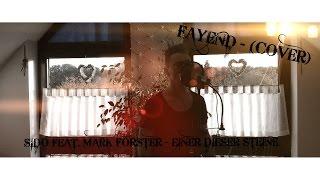 FAYEND - (COVER) SIDO FEAT. MARK FORSTER - EINER DIESER STEINE