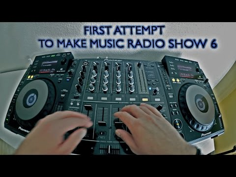 First Attempt - To Make Music Radio Show 6 (Dj Mixing @ Home Studio)