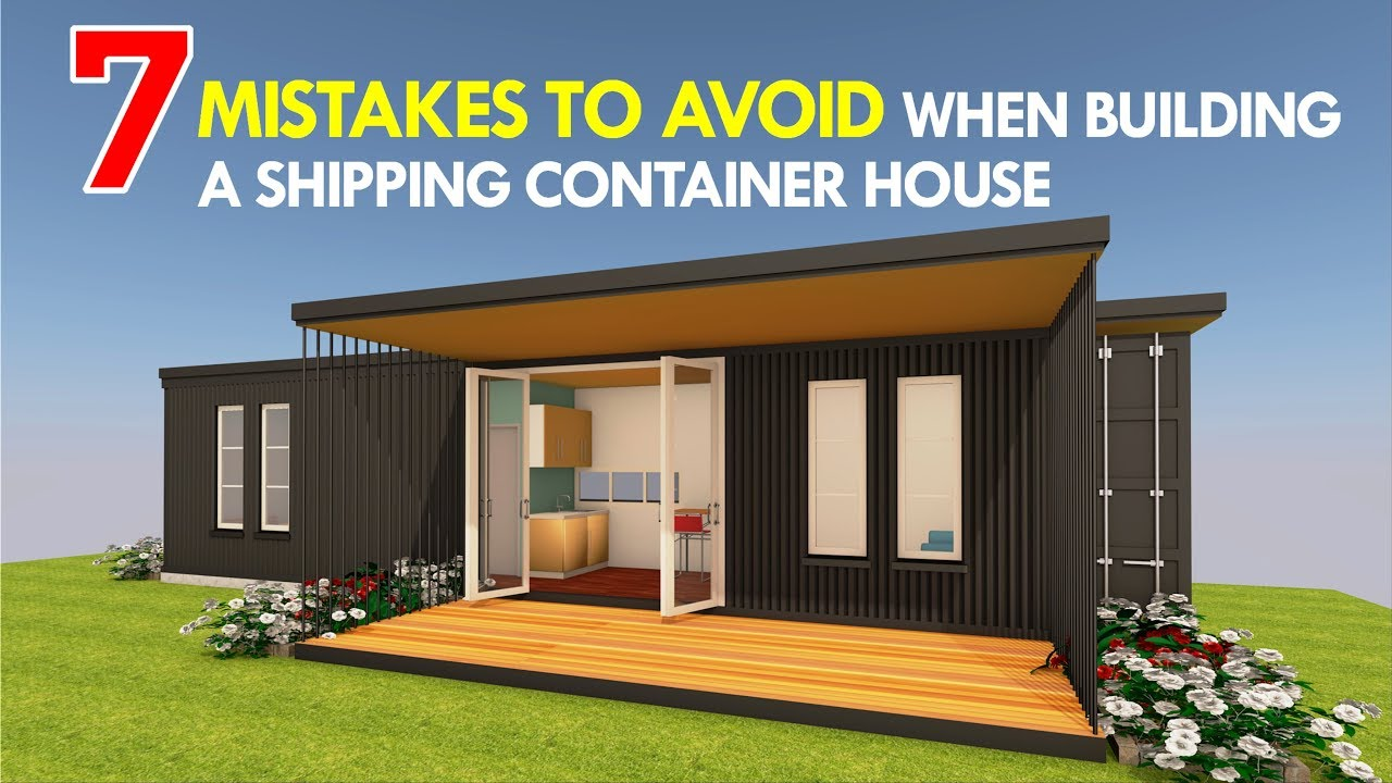 Top 7 Common Mistakes to Avoid Before Building a Shipping Container House