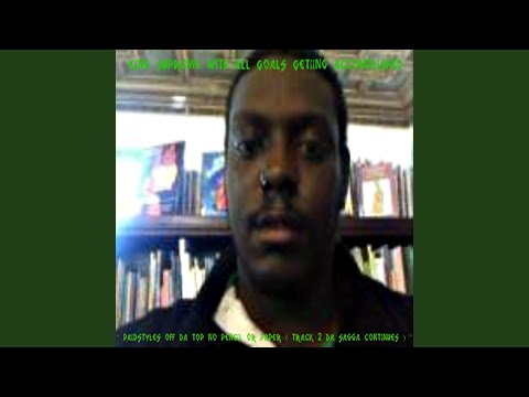 Paidstyles Off Da Top No Pencil or Paper (Track 2 Da Saga Continues)
