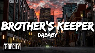 DaBaby - Brother's Keeper (Lyrics)