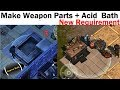 Make Weapon Parts + Acid Bath New Requirements Last Day on Earth